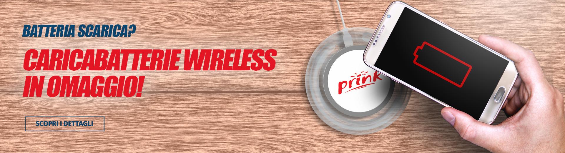 Caricabatterie wireless in omaggio con Prink